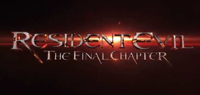 Un teaser pour la bande-annonce de Resident Evil : The Final Chapter